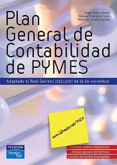 #plangeneraldecontabilidaddepymes  #angelpedrogomez #palomarodriguez #franciscoalcaraz #balances #pymes #sistemacontable #escueladecomerciodesantiago #bibliotecaccs