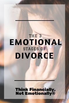 Divorce brings one of the most emotionally turbulent times in life, and there is a fairly typical pattern that most people experience - Think Financially, Not Emotionally®  http://thinkfinancially.com/2015/05/the-3-emotional-stages-of-divorce/