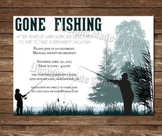 Gone Fishing - Retirement Party Invitation - Boy and Man fishing - Custom Printable by DesignsMadeSimple on Etsy Retirement Party Invitations, Retirement Parties, Custom Invitations, Retirement Ideas, Fish Man, Gone Fishing, Party Themes, Party Ideas, Inspire Me