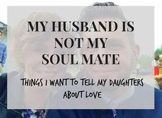 my husband is not my soul mate.