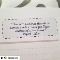 #Repost @olgalandia with @repostapp Gran verdad #instapic#instagram#agenda#virusdelafelicidad#positivamente#fuerza#cambios#instapic#instagram#picoftheday#instagram