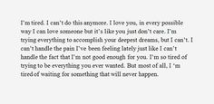 currently feeling this way.but I& slowing accepting the fact . Hurt Quotes, Quotes For Him, Quotes To Live By, You Lost Me Quotes, Welcome To My Life, Mood Quotes, Life Quotes, Meaningful Quotes, Inspirational Quotes