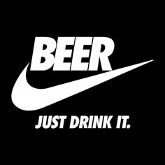 Beer Just Drink It Nike Logo Men's T-Shirt – Toptrendpin Beer Table, Beer Pong Tables, Dad To Be Shirts, T Shirts With Sayings, Poster Design, Logo Design, Auto Poster, Famous Logos, Nike Wallpaper