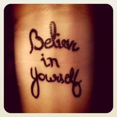Believe in yourself- Divorce Tattoo