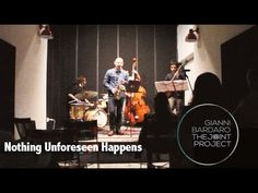 Gianni Bardaro -- THE JOINT PROJECT  [Jazz] ( ➠ Live at LOCUS ⏎ )