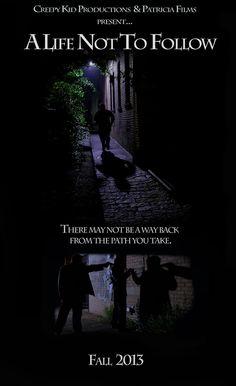 A Life Not to Follow Movie Release Date : 1st Oct 2013, Genre : Crime , Drama, Film Editing by: Christopher Di Nunzio, Cast: Michael Capozzi, Fiore Leo