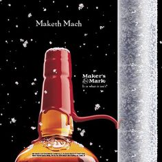 Triple Dog Dare Maker's Mark Bourbon Gifts, Bourbon Drinks, Makers 46, Makers Mark, Best Bourbons, Distillery, Whisky, Ads, America