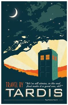 TARDIS Doctor Who Travel Poster Vintage Print Geekery Wall Art House Warming New Apartment - Travel by Tardis! Fantastic, vintage style Doctor Who inspired travel poster. Comes with out signature. If youd like me to sign my work, please message Poster Doctor Who, Doctor Who Art, Doctor Who Tardis, Eleventh Doctor, Doctor Who Quotes, Dr Who, Serie Doctor, Movies And Series, Vintage Travel Posters