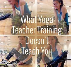 What Yoga Teacher Training Doesn't Teach You - YogaTravelTree