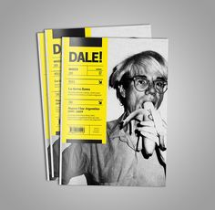Diseño editorial para la revista DALE!Editorial design for DALE! magazine (DALE! means GO!, it´s a call for action).