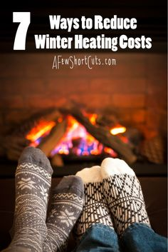 7 Ways to Reduce Winter heating Costs