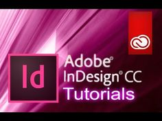 InDesign CC - Tutorial for Beginners [+ General Overview] - YouTube