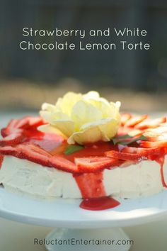 Strawberry and White Chocolate Lemon Torte reluctantentertainer.com