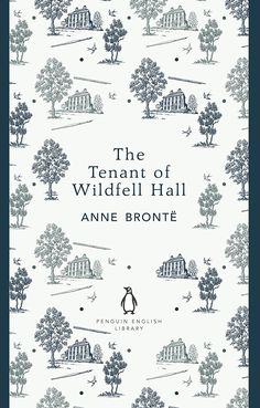 Penguin English Library, The Tenant of Wildfell Hall (The Penguin English Library)