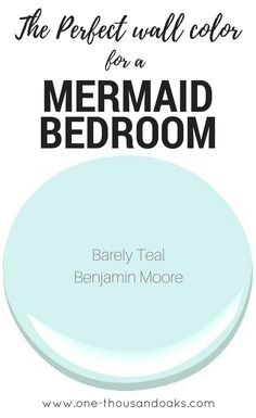This is the perfect Mermaid Bedroom Paint color! It creates a relaxing coastal feel and provides a relaxing haven in any little girls room. Find the name of the color at www.one-thousandoaks.com