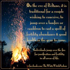 beltane, bonfire, cauldron, flames, fire, jump, fertility, ritual, spell, nature, spirit, may day, may 1, tradition, maypole, celebration, spring, wicca, witch, wiccan, pagan, celtic, history, knowledge, book of shadows, prayer, love, couple, children, the white witch parlour https://www.facebook.com/TheWhiteWitchParlour