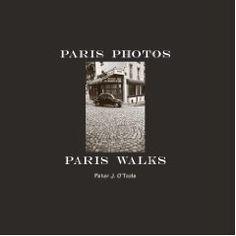 Paris Photos, Paris Walks