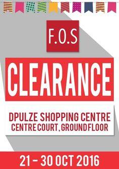 21-30 Oct 2016: F.O.S Clearance Sale