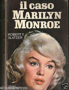 Il caso Marilyn Monroe, Robert F. Slatzer (Mondadori, 1980)