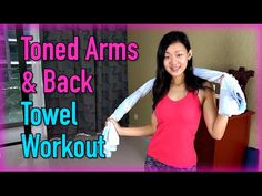 Toned Arms & Back Towel Workout (No Weights!) - YouTube