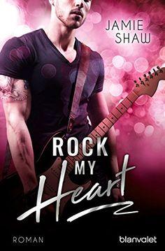 """Rezension zum Buch """"Rock my Heart"""" von Jamie Shaw Book Club Books, Books To Read, My Books, Thriller, Sunshine Books, Last One, Bibliophile, Bookstagram, Book Lovers"""