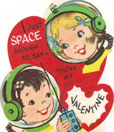 Just space enough to say -- you're my valentine