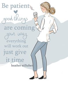 The Heather Stillufsen Collection from Rose Hill Designs Quotes To Live By, Me Quotes, Motivational Quotes, Inspirational Quotes, Positive Quotes For Women, Positive Thoughts, Rose Hill Designs, Affirmations, Good Things Take Time