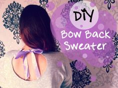 DIY Bow Back Sweater : How to recycle / glam up your old sweaters! #diybowbacksweater #sweater #diysweater #giy #giysweater #oldsweater #sweaterweather #inspiration #fashioninspiration #fashionblogger #recycle #glamitup #glamup #howto #tutorial #howtoglamup #recycleoldsweater #youtubetutorial #youtubevideo #fashionblogger #sexysweater #sexyback #bow #bowsweater #diybowsweater #serenaloserlikeme #aloserlikeme #aloserlikemediy #outfit #ootd #ootn