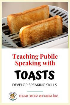 Toasts are a great way for students to practice public speaking skills. They provide a real world application of essential speaking and delivery skills.
