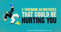 5 Facebook Ad Mistakes That Could Be Hurting You by Amy Hayward on Social Media Examiner. Using Facebook For Business, For Facebook, Online Business, Social Media Ad, Social Media Marketing, Marketing News, Business Technology, Brand Story