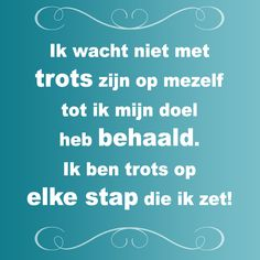 Ben jij trots op iedere stap? #WeightWatchers Running Quotes, Running Motivation, Wisdom Quotes, Life Quotes, Growth Mindset Quotes, Dutch Words, Motivational Quotes, Funny Quotes, Inspirational Text
