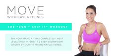 Try your hand at this completely 'next level' high intensity 2-step bodyweight workout by our fit friend, Kayla Itsines.