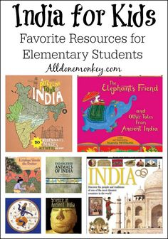 Here are some of our favorite resources about India for kids, including books and websites appropriate for elementary school students.