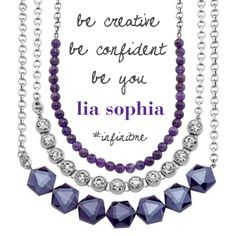 Be creative, Be confident, Be You #liasophia #infinitme lia sophia