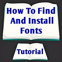 Tutorial: How to Find and Install Fonts. Free resource!
