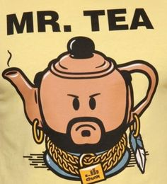 No wonder Chip was cracked and Mrs. Potts only concern was getting dinner on the table and the dishes cleaned. I pity the fool that married Mr. T!