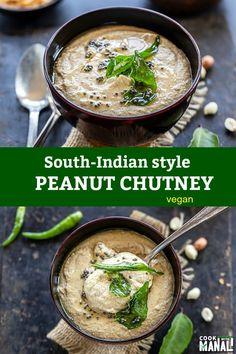Cilantro Chutney, Tomato Chutney, Peanut Chutney, Coconut Chutney, Best Indian Recipes, Ethnic Recipes, Diet Recipes, Cooking Recipes