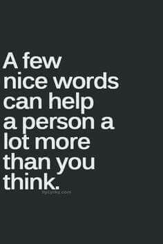 A person and nice words