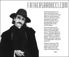 Father Guido Sarducci Quotes Cherished Memories, Father, Humor, My Love, Memes, Funny, Quotes, Inspirational, Celestial