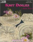 Knit Doilies (Leisure Arts #5516): Knit Doilies