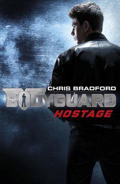Bodyguard: Hostage by Chris Bradford