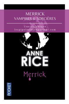 Quel plaisir renouvelé de lire du Anne Rice ! Cet épisode que je n'avais pas lu à l'adolescence, contient tout ce qui rend cette saga si prenante : sensualité, intrigue et psychologie ainsi qu'ésotérisme ! Lisez mon avis complet sur Merrick d'Anne Rice en cliquant sur l'image. #annerice #chroniquedesvampires #sorcieresdemayfair #fantastique #chroniquelitteraire #litterature #pocketeditions