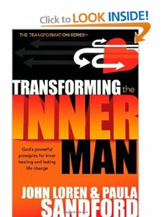Transforming The Inner Man: God's Powerful Principles for Inner Healing and Lasting  Life Change (Transformation) by John  Loren Sandford. $9.88. Publisher: Charisma House (May 1, 2007). Publication: May 1, 2007. Series - Transformation. Author: John  Loren Sandford