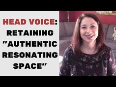 How to Sing in HEAD VOICE (Lesson 2): 2 EXERCISES for Retaining Authentic Resonating Space - YouTube