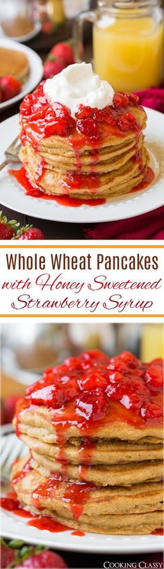 Whole Wheat Pancakes with Honey Sweetened Strawberry Syrup - soft, fluffy, healthy and delicious! A great breakfast any day of the week! #lovemysilk