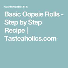 Basic Oopsie Rolls - Step by Step Recipe   Tasteaholics.com