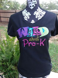 WILD about Pre-K, KINDERGARTEN, 1st Grade Teacher's Embroidered & Appliqued Womens T-Shirt on Etsy, $28.00