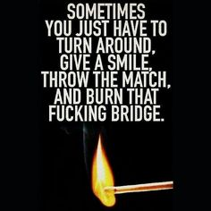 Learn to drop people (like it's hot) without any warnings   #quotted_city #burn #hot #smile #bye #leadership #positive #quotes #love #friends #tweegram #quoteoftheday #motivation #quote #think  #instadaily #word #true #tumblr #twitter #quoteoftheday #life #reality #photooftheday  #deep  #success  #instagood #beautiful #happy #goodbye