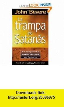 Bajo el abrigo spanish edition 9781591854463 john bevere isbn trampa de satanas la spanish edition 9780884196181 john bevere isbn fandeluxe Images