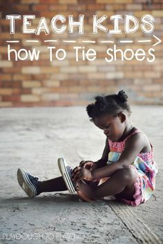 Awesome Trick for Teaching Kids How to Tie Shoes. So much faster than the bunny ear method! Teaching Kids, Kids Learning, Learning Activities, Activities For Kids, How To Tie Shoes, Playdough To Plato, First Time Parents, Play To Learn, Parenting Advice